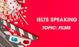 IELTS Speaking Part 2 & 3 - Topic: Films