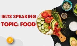 IELTS Speaking Part 2 & 3 - Topic: Food