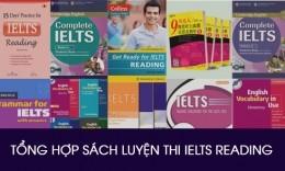 Tổng hợp sách luyện thi IELTS Reading từ Cơ bản đến Nâng cao
