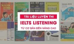 Trọn bộ tài liệu luyện thi IELTS Listening từ cơ bản đến nâng cao