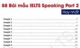 Tổng hợp 88 bài mẫu IELTS Speaking Part 2 band 7.0