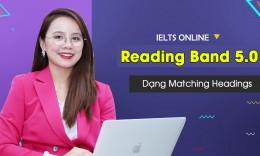 {IELTS Reading Band 5.0} Unit 20 - MATCHING HEADINGS | LỖI THƯỜNG GẶP