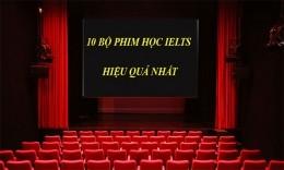 TOP 10 bộ phim giúp bạn học tiếng Anh hiệu quả nhất
