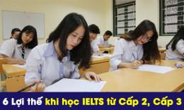 6 Lợi thế đặc biệt cho trẻ khi học IELTS từ Cấp 2, Cấp 3
