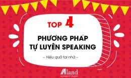 TOP 4 Phương pháp Tự luyện Speaking hiệu quả tại nhà