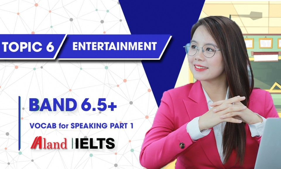 Topic 6: Entertainment