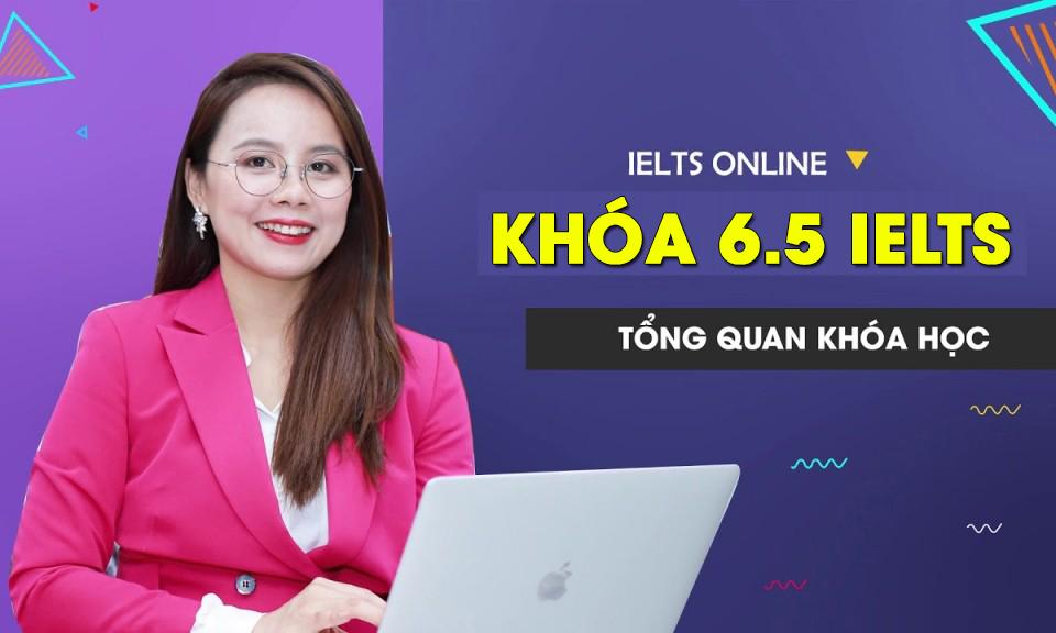 Khóa học IELTS Online Band 6.5
