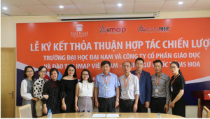 [Dân trí] - Đại học Đại Nam ký kết hợp tác chiến lược cùng IMAP