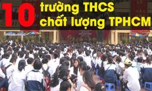 Tổng hợp 10 trường THCS chất lượng nhất thành phố Hồ Chí Minh