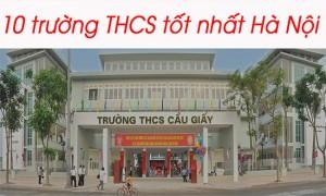 Danh sách 10 trường THCS tốt nhất tại Hà Nội