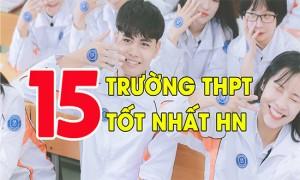 Top 15 trường THPT chất lượng nhất Hà Nội