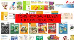 Tổng hợp 10 sách luyện thi chứng chỉ Cambridge 2020