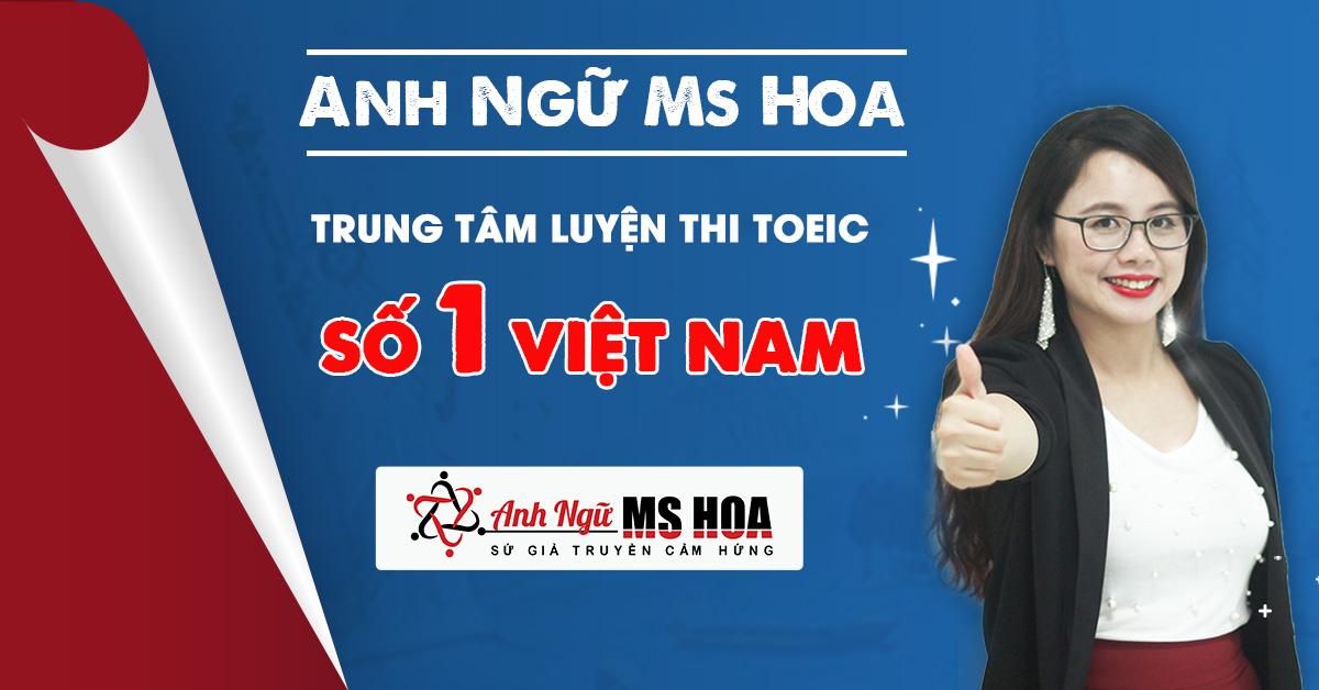 anh-ngu-ms-hoa-thuong-hieu-dao-tao-anh-ngu-so-1-viet-nam