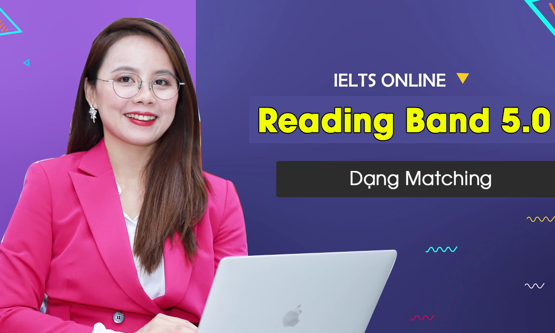 dạng matching trong ielts reading