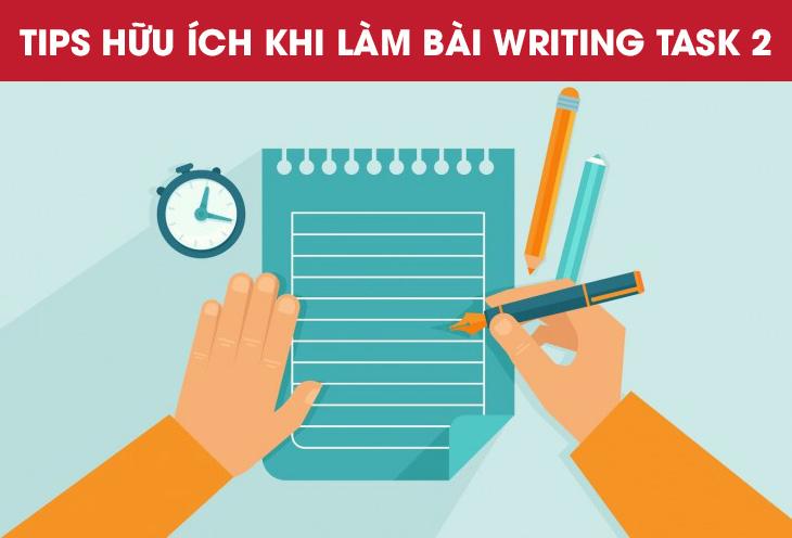 Những tips hữu ích khi làm bài Writing Task 2